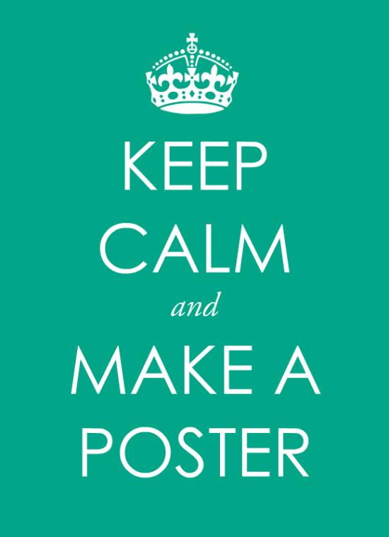 make a keep calm poster free template