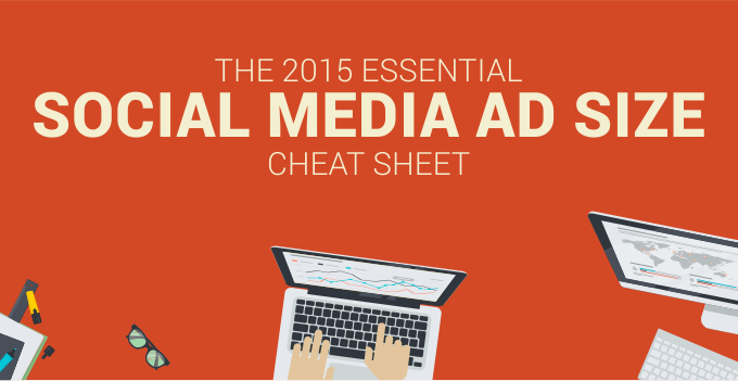 Infographic: Social Media Ad Size Cheat Sheet
